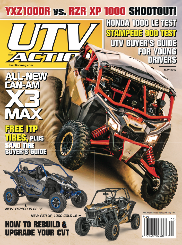 THE NEW MAY 2017 ISSUE IS HERE! | UTV Action Magazine